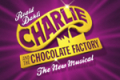 Charlie and the Chocolate Factory Tickets - London
