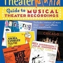 Publication of TheaterMania Guide to Musical Theater Recordings To Be Celebrated With Two Events on February 7