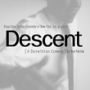 Descent (A Darwinian Comedy)