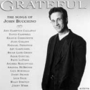 Grateful -- The Songs of John Bucchino