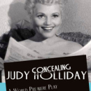 Pacific Resident Theatre to Present Wendy Johnson's Concealing Judy Holliday