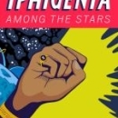 Iphigenia Among the Stars, Sunday in the Park with George, Cloud Nine Set for Yale School of Drama Season