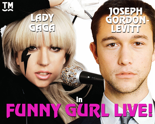 <p><strong>Lady Gaga and Joseph Gordon-Levitt in <em>Funny Girl</em> </strong><br/>