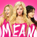 Mean Girls Reveals Poster Featuring Taylor Louderman, Ashley Park, and Kate Rockwell