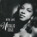 Singer Natalie Cole Has Died at 65