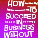 How to Succeed in Business Without Really Trying (Salford)