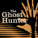 The Ghost Hunter (Edinburgh Fringe)