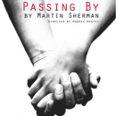 Finborough's Passing By transfers to Tristan Bates in November