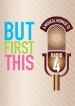 Watermill Theatre stages world premiere of But First This, A Musical Homage to Radio 4