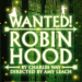 The Library Theatre Company present Wanted! Robin Hood this Christmas