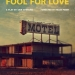 Sam Shepard's Fool for Love set for Kings Arms, 9 Nov