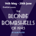 The Blonde Bombshells of 1943 (Upstairs at the Gatehouse)