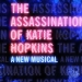 New Katie Hopkins musical to run at Theatr Clwyd