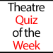 Theatre Quiz of the Week: Cats, Breeders and Broadway Transfers