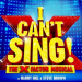 X Factor musical I Can't Sing! offers public the chance to appear