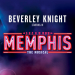 Memphis premieres at Shaftesbury Theatre in October, Beverley Knight stars