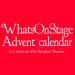 WhatsOnStage Advent calendar: Day 7