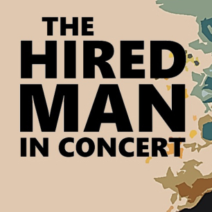 <em>The Hired Man</em> to open in London